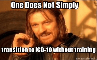 One-Does-Not-Simply-Transition-to-ICD-10